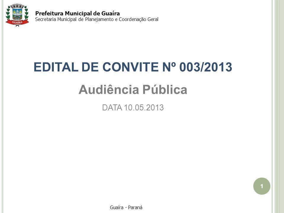 EDITAL DE CONVITE Nº 003/2013 Audiência Pública
