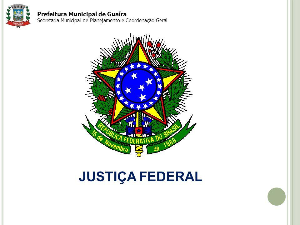 JUSTIÇA FEDERAL Prefeitura Municipal de Guaíra