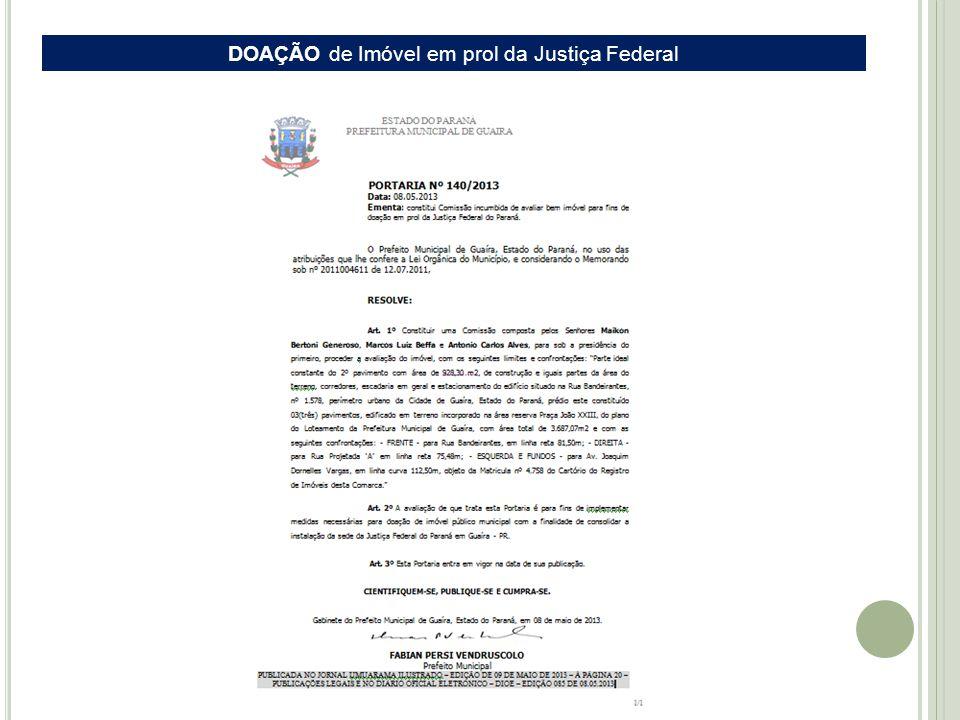 DOAÇÃO de Imóvel em prol da Justiça Federal