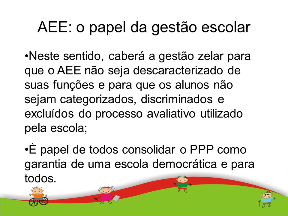 AEE: o papel da gestão escolar