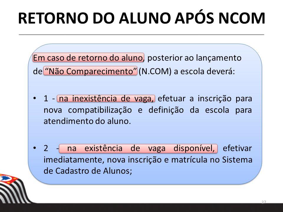 RETORNO DO ALUNO APÓS NCOM