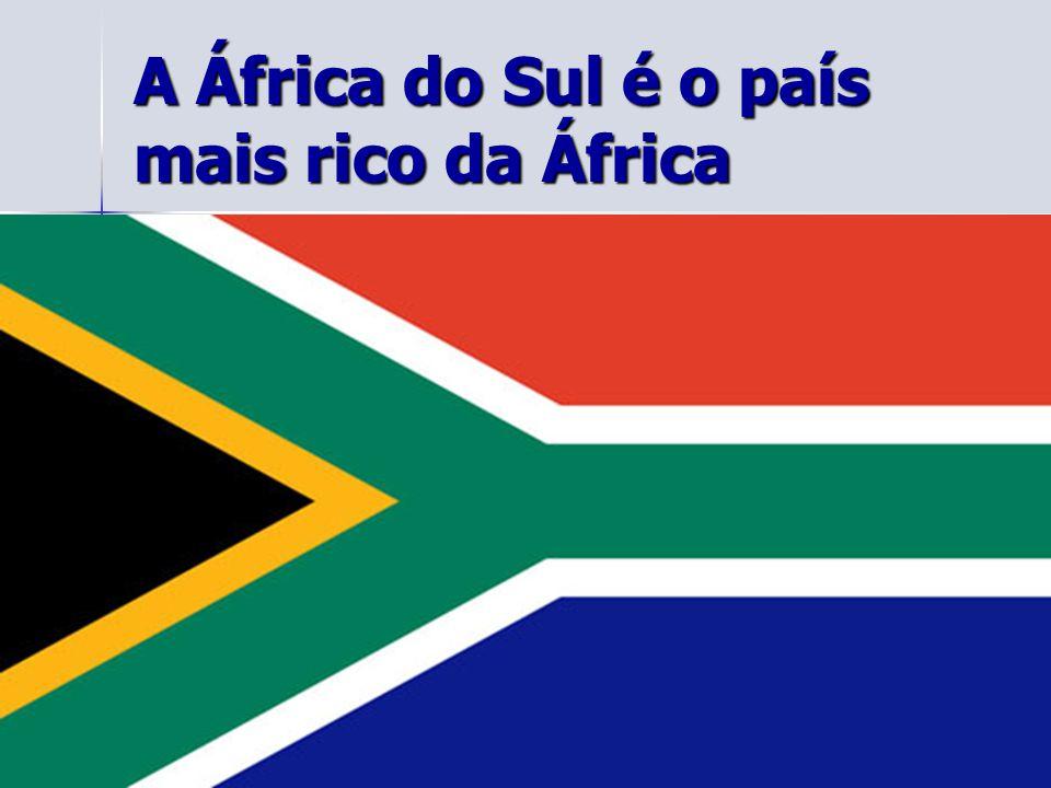 A África do Sul é o país mais rico da África