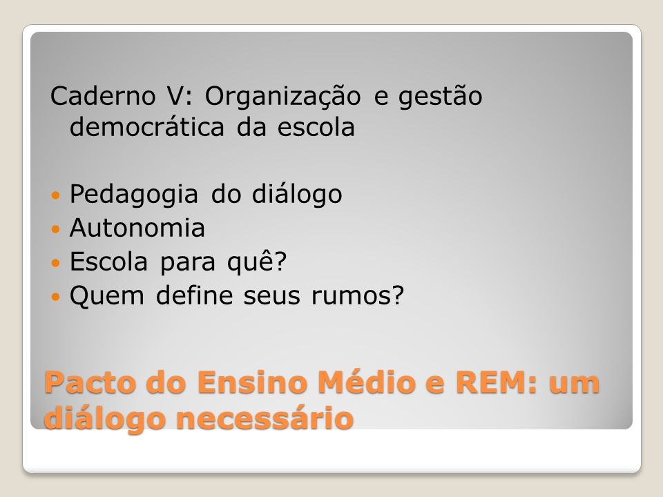 Pacto do Ensino Médio e REM: um diálogo necessário