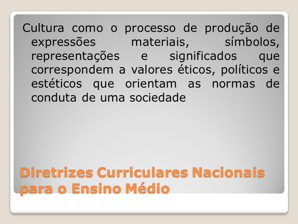 Diretrizes Curriculares Nacionais para o Ensino Médio