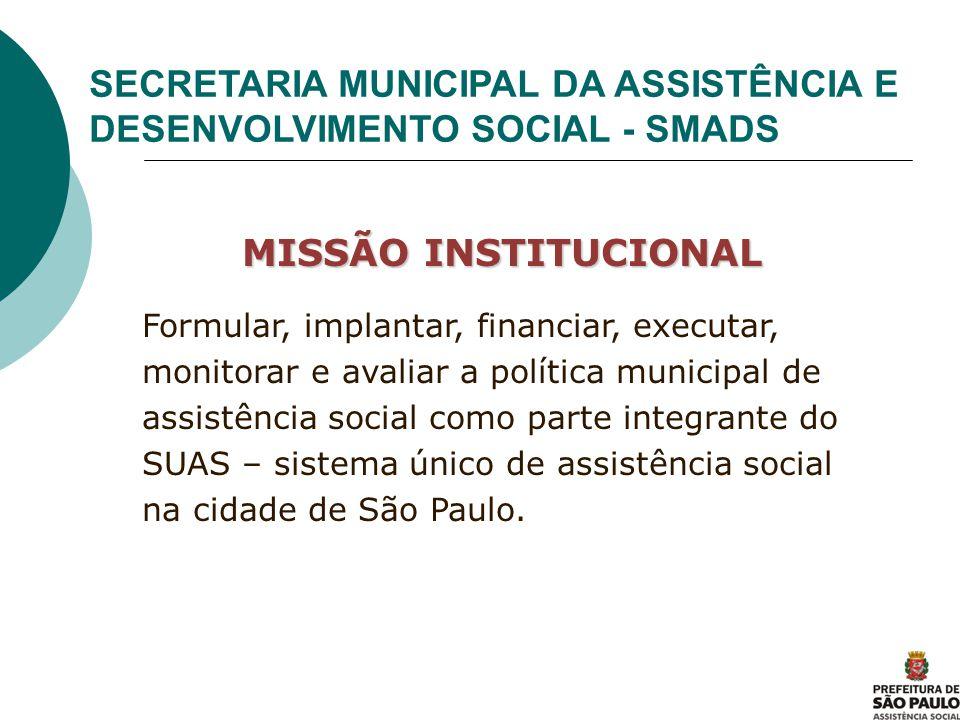 SECRETARIA MUNICIPAL DA ASSISTÊNCIA E DESENVOLVIMENTO SOCIAL - SMADS