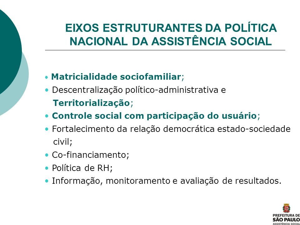 EIXOS ESTRUTURANTES DA POLÍTICA NACIONAL DA ASSISTÊNCIA SOCIAL