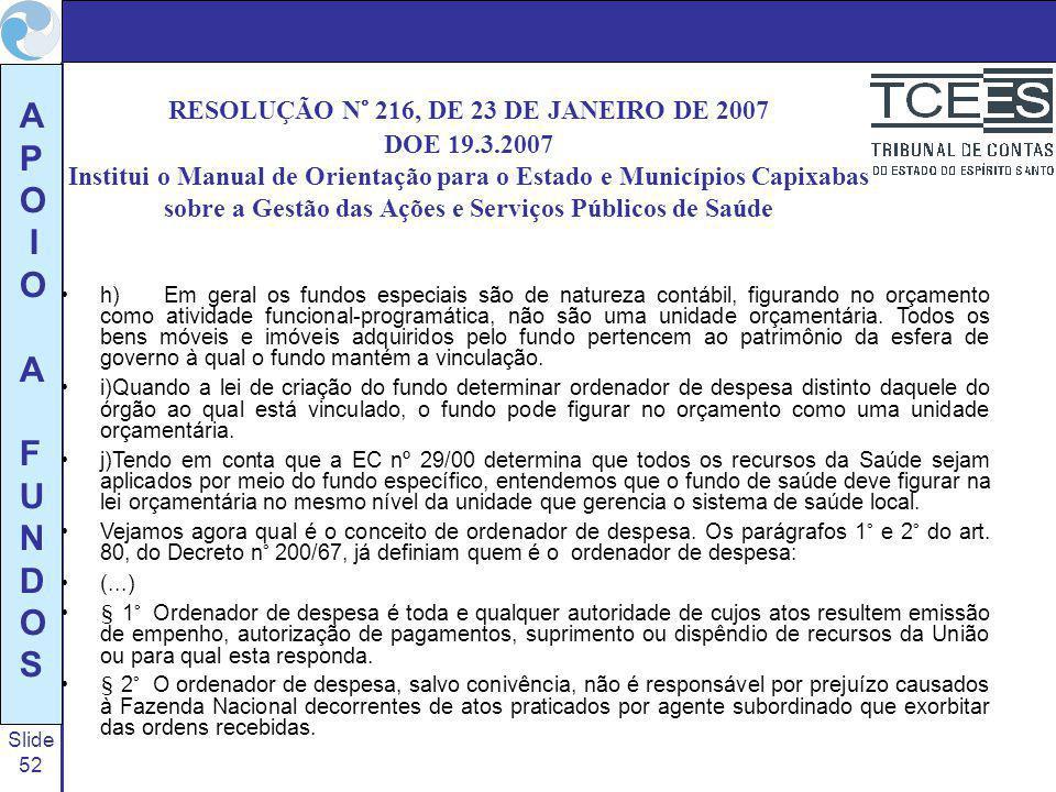 RESOLUÇÃO N° 216, DE 23 DE JANEIRO DE 2007 DOE 19. 3