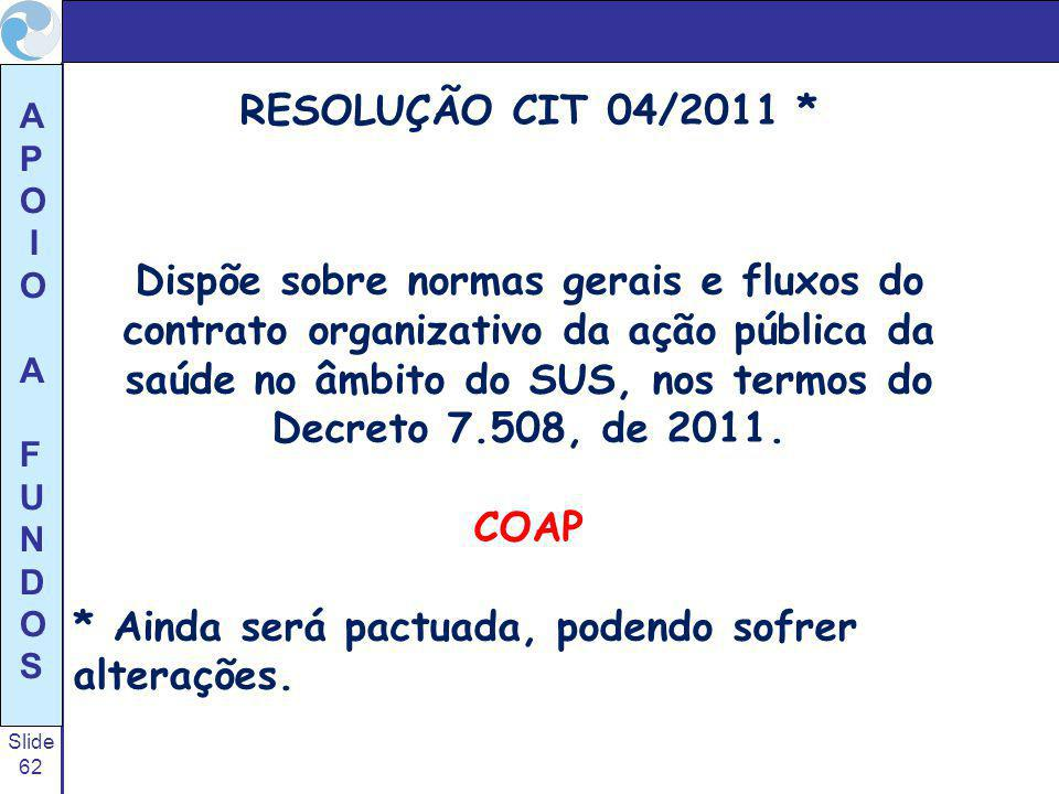 RESOLUÇÃO CIT 04/2011 *