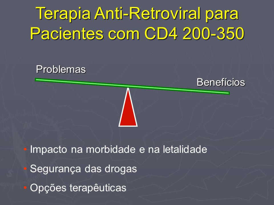 Terapia Anti-Retroviral para Pacientes com CD4 200-350
