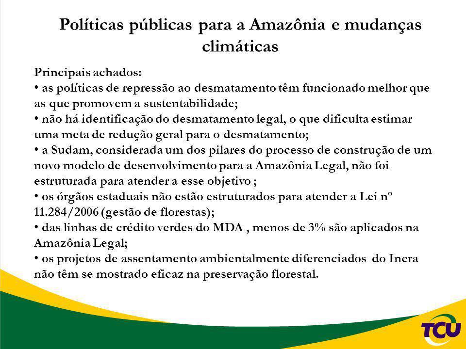 Políticas públicas para a Amazônia e mudanças climáticas