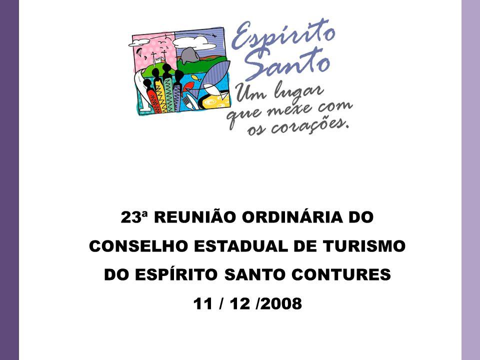 23ª REUNIÃO ORDINÁRIA DO CONSELHO ESTADUAL DE TURISMO DO ESPÍRITO SANTO CONTURES