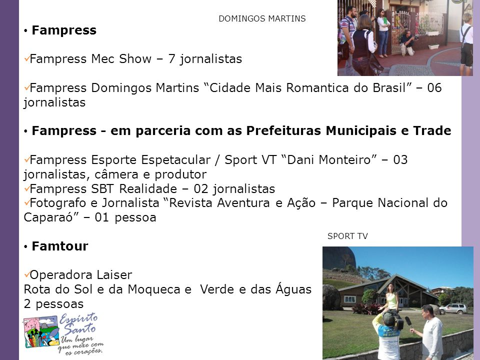 Fampress Mec Show – 7 jornalistas