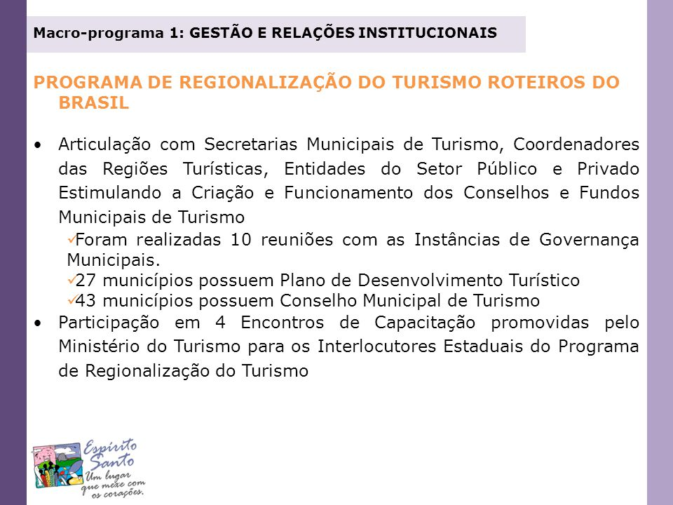 PROGRAMA DE REGIONALIZAÇÃO DO TURISMO ROTEIROS DO BRASIL