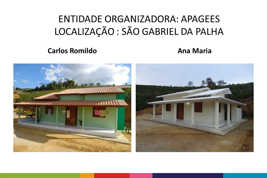 ENTIDADE ORGANIZADORA: APAGEES LOCALIZAÇÃO : SÃO GABRIEL DA PALHA