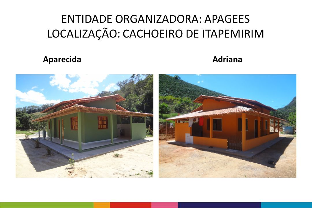 ENTIDADE ORGANIZADORA: APAGEES LOCALIZAÇÃO: CACHOEIRO DE ITAPEMIRIM