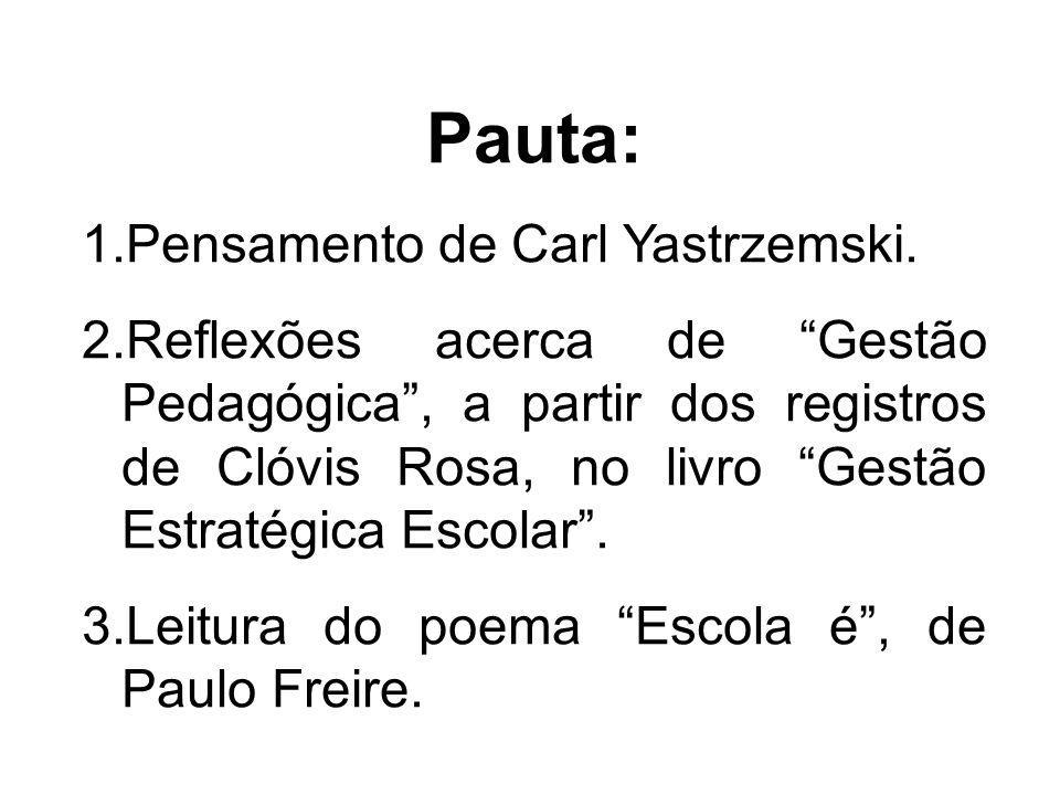 Pauta: Pensamento de Carl Yastrzemski.