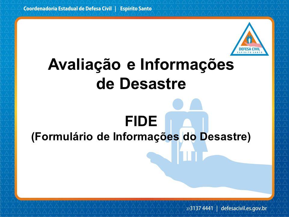 Avaliação e Informações (Formulário de Informações do Desastre)
