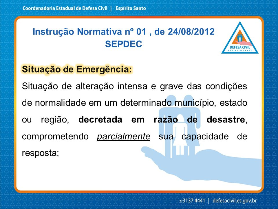 Instrução Normativa nº 01 , de 24/08/2012