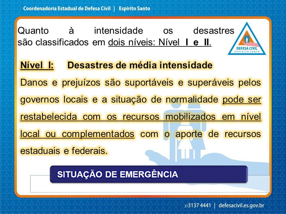 Nível I: Desastres de média intensidade