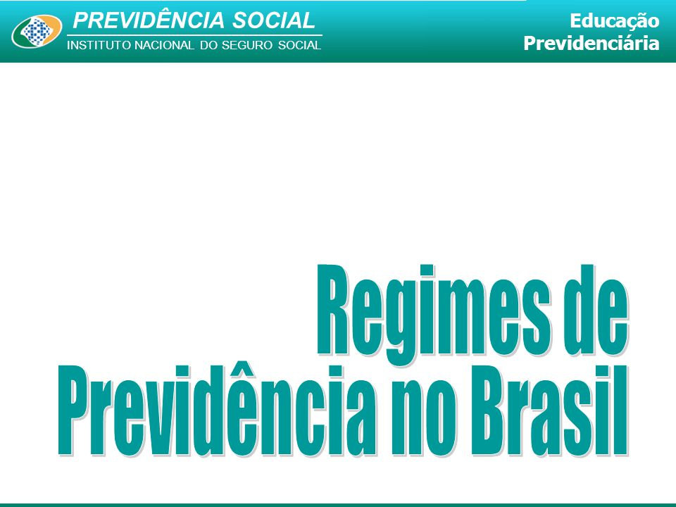 Regimes de Previdência no Brasil 2