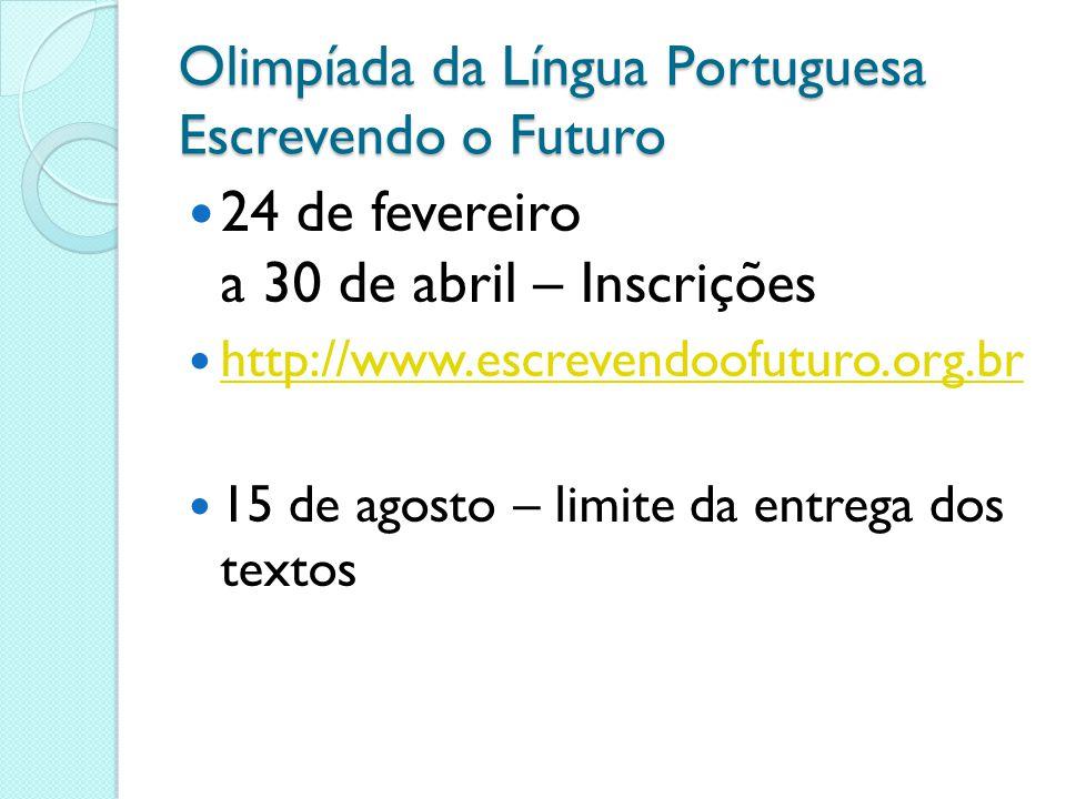 Olimpíada da Língua Portuguesa Escrevendo o Futuro