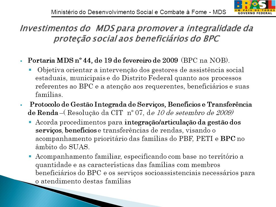 Investimentos do MDS para promover a integralidade da proteção social aos beneficiários do BPC