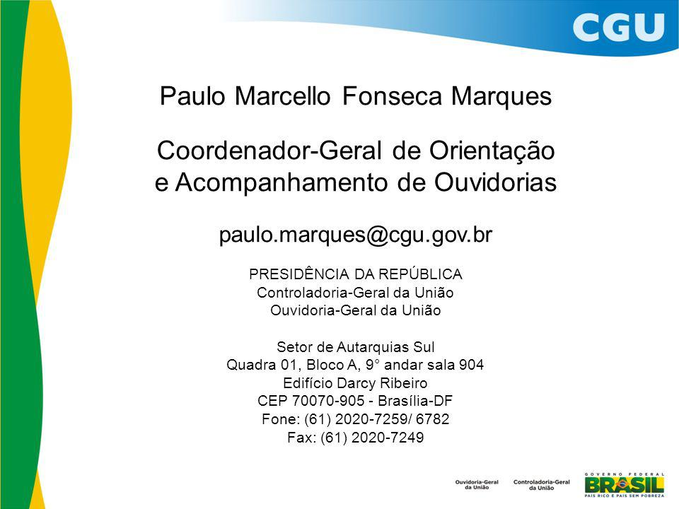 Paulo Marcello Fonseca Marques Coordenador-Geral de Orientação