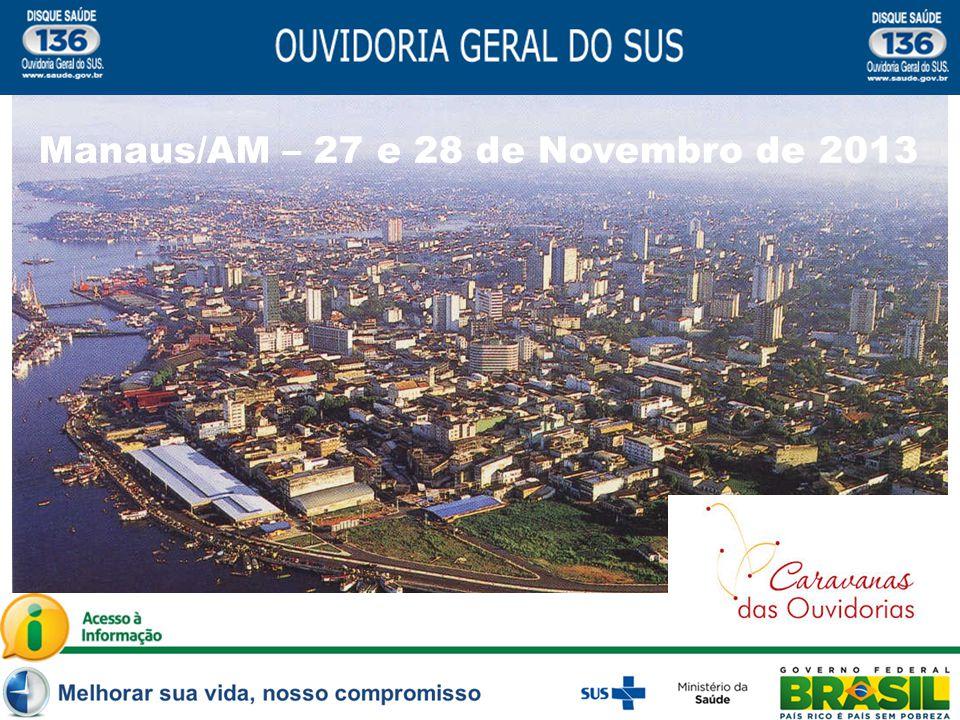 Manaus/AM – 27 e 28 de Novembro de 2013
