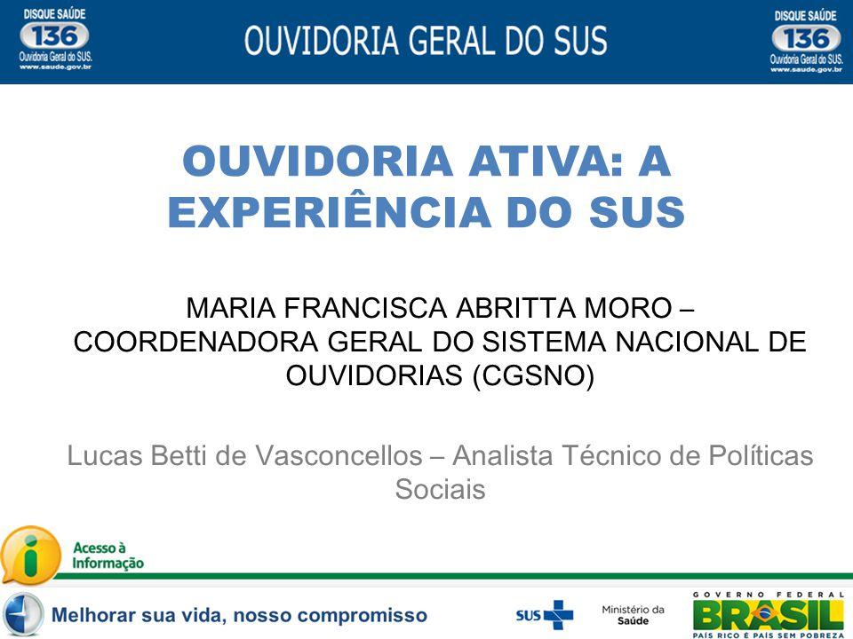OUVIDORIA ATIVA: A EXPERIÊNCIA DO SUS