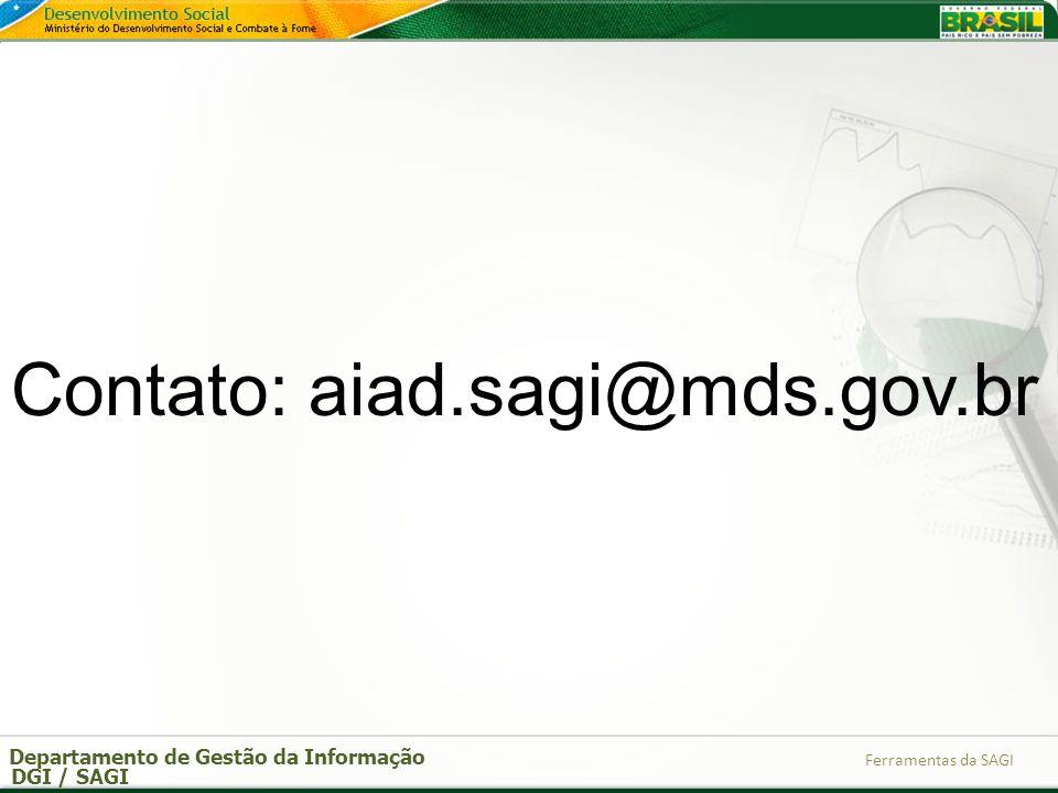 Contato: aiad.sagi@mds.gov.br