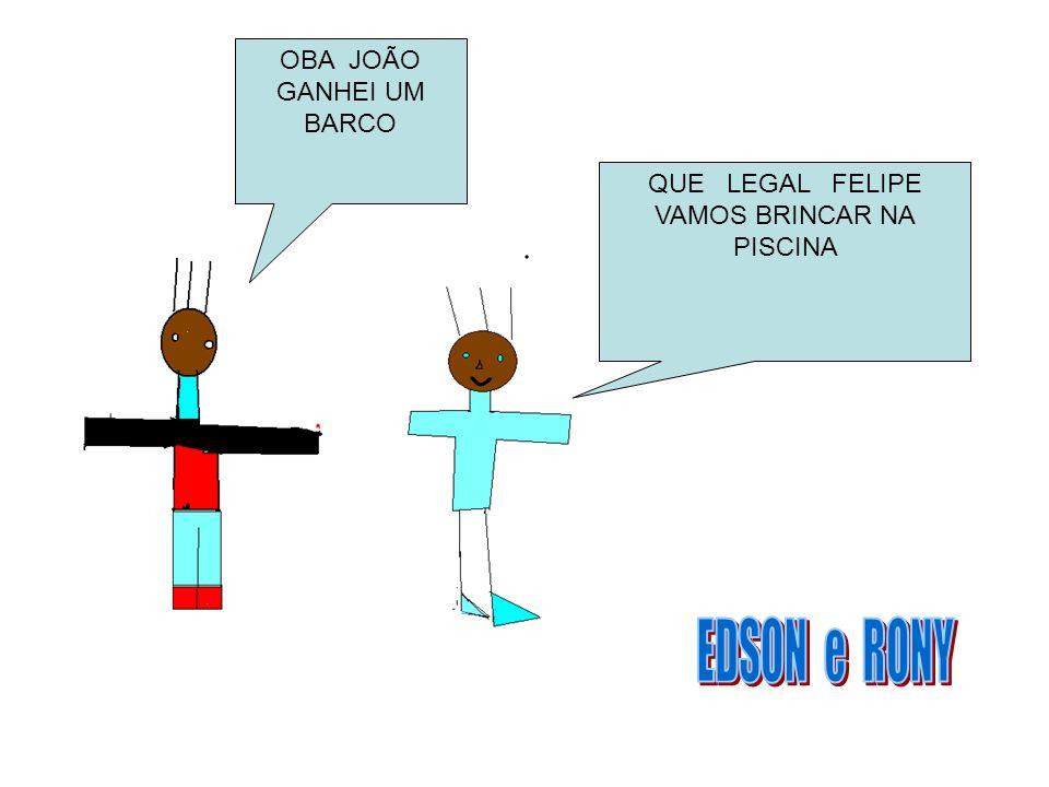 OBA JOÃO GANHEI UM BARCO