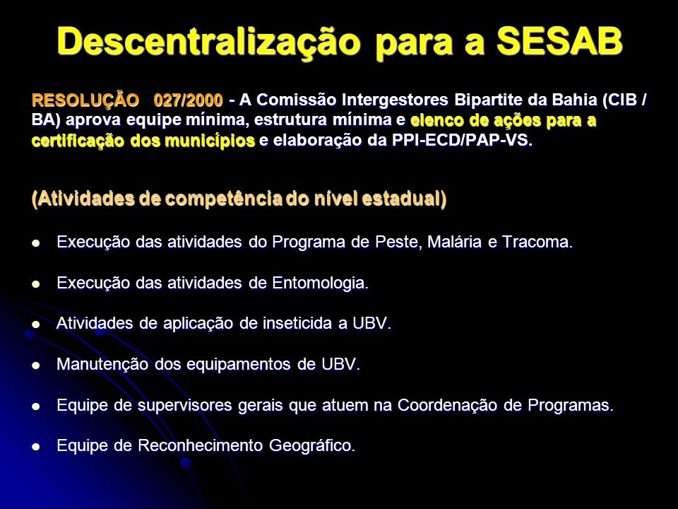 Descentralização para a SESAB