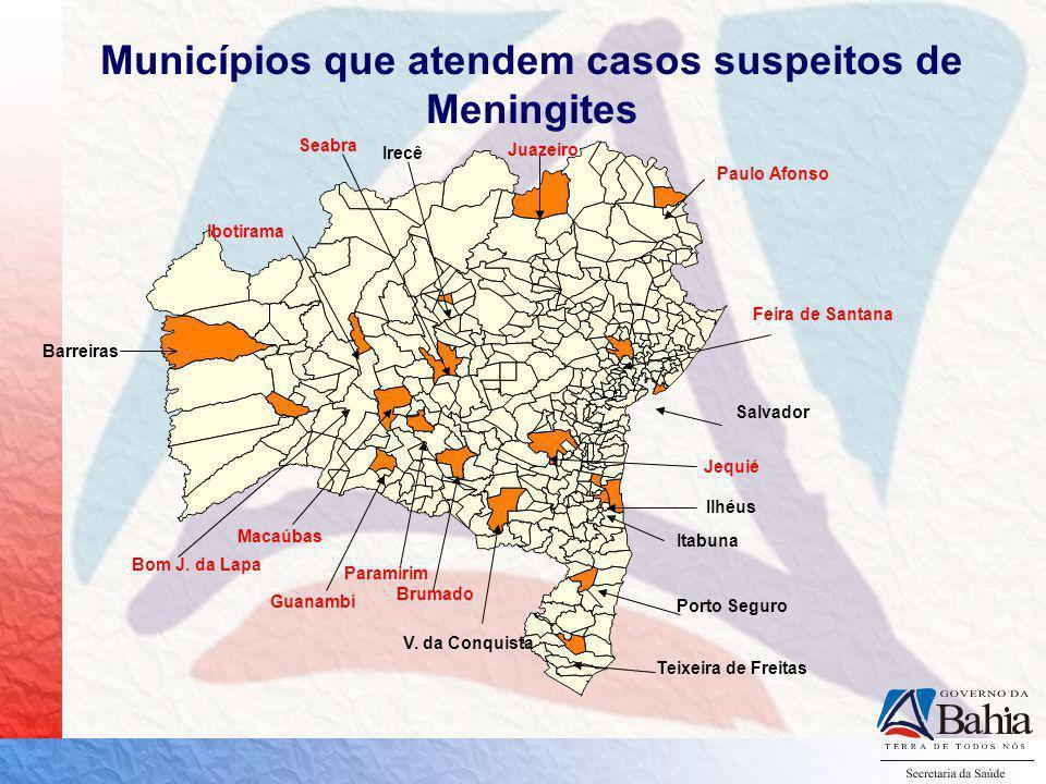 Municípios que atendem casos suspeitos de Meningites