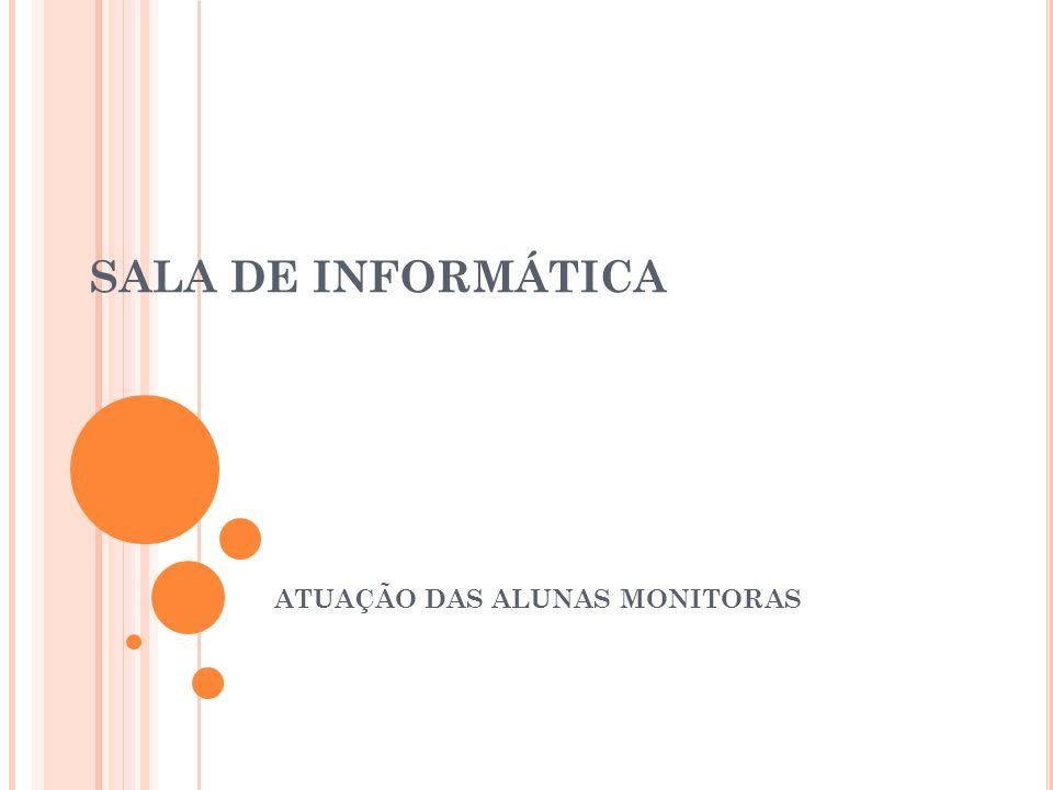 ATUAÇÃO DAS ALUNAS MONITORAS