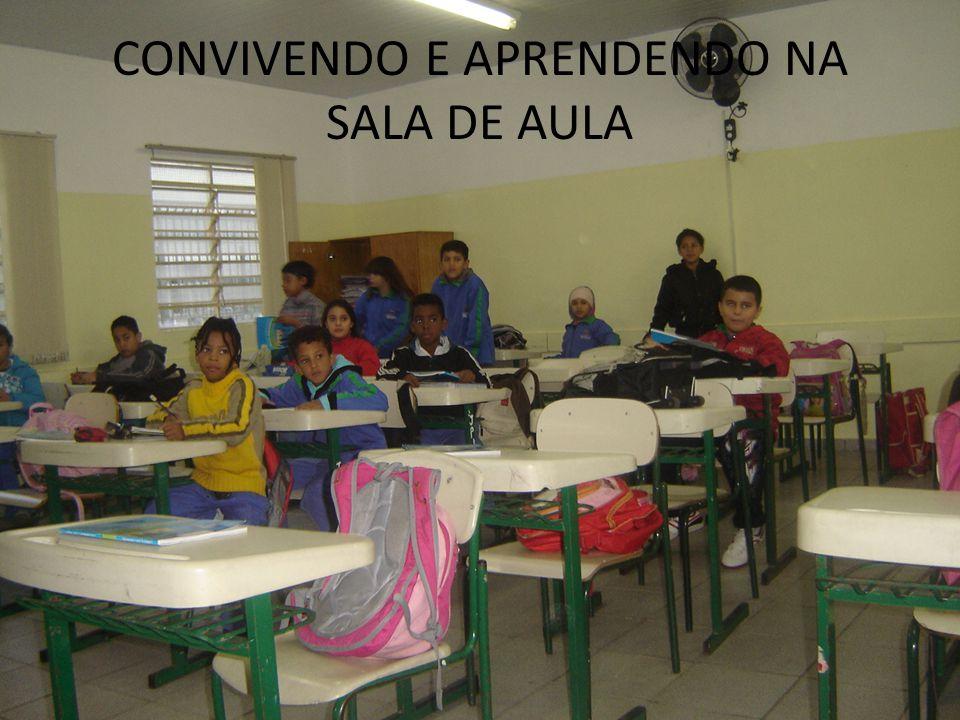 CONVIVENDO E APRENDENDO NA SALA DE AULA