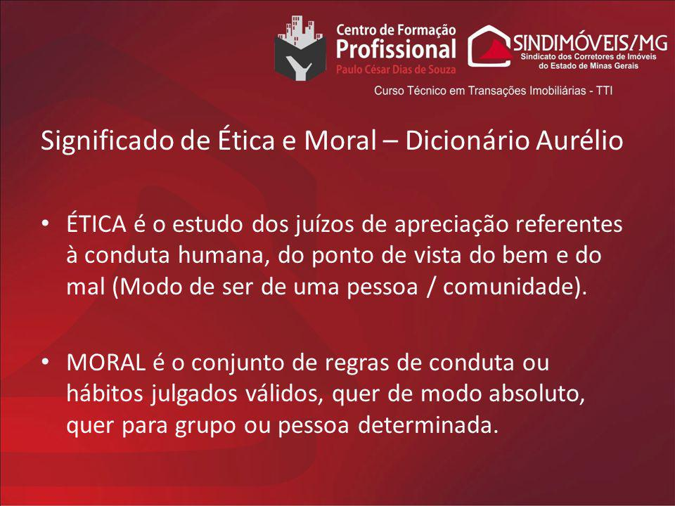 Significado de Ética e Moral – Dicionário Aurélio