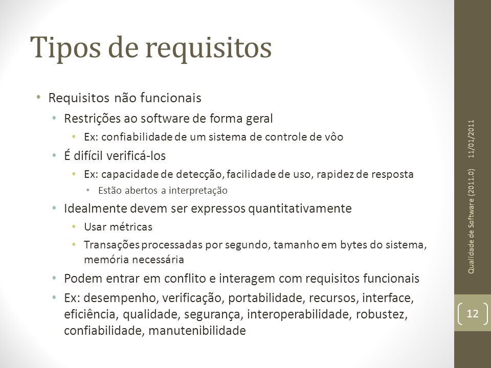 Tipos de requisitos Requisitos não funcionais