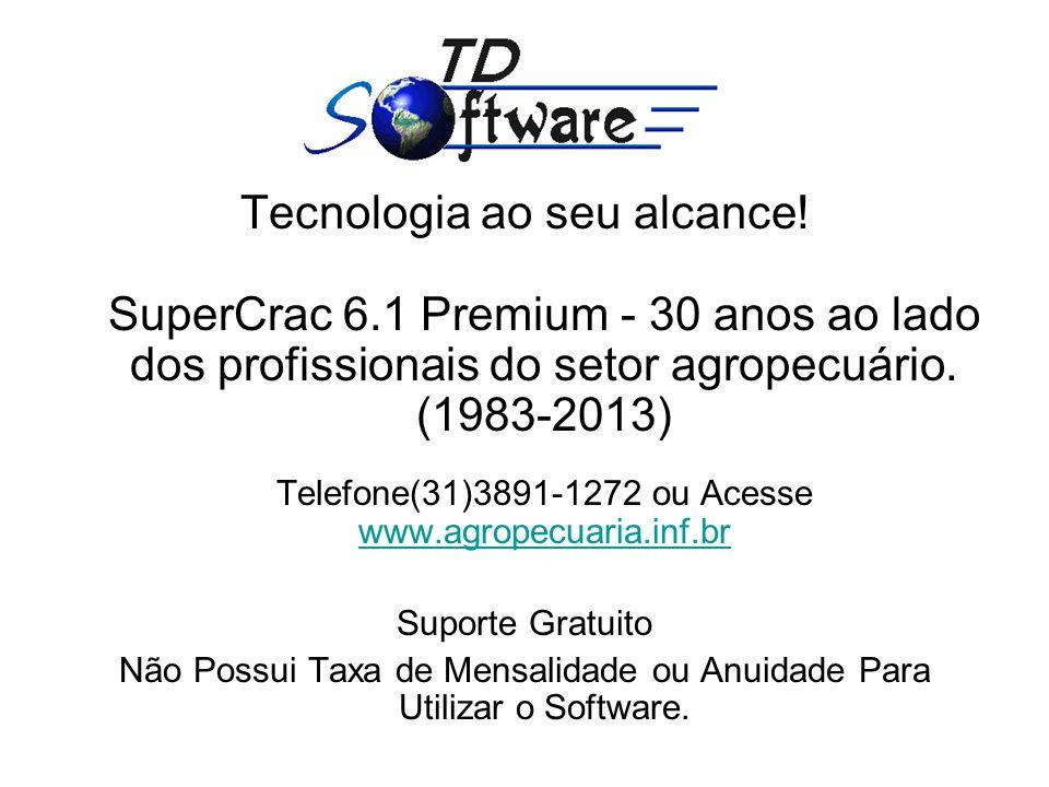 Tecnologia ao seu alcance. SuperCrac 6