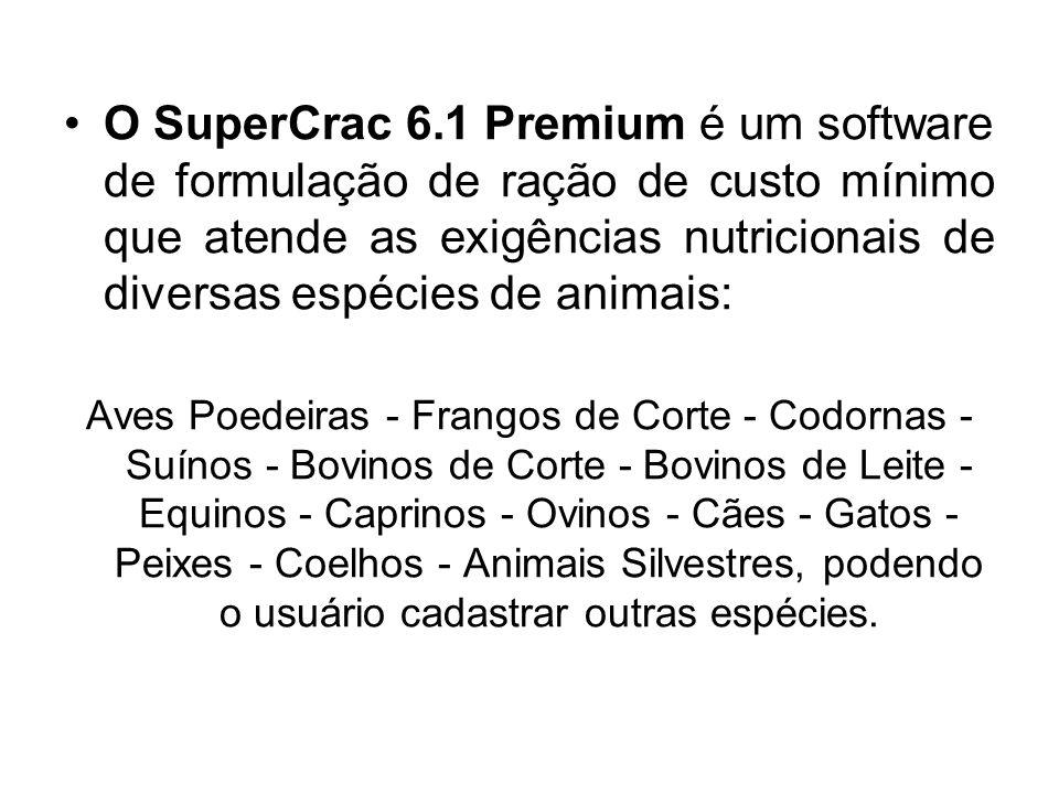 O SuperCrac 6.1 Premium é um software de formulação de ração de custo mínimo que atende as exigências nutricionais de diversas espécies de animais: