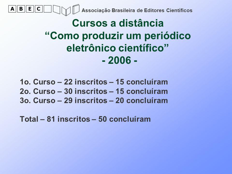 Cursos a distância Como produzir um periódico eletrônico científico - 2006 -