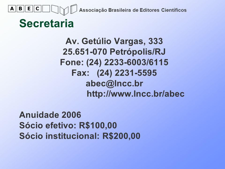 Secretaria Av. Getúlio Vargas, 333 25.651-070 Petrópolis/RJ