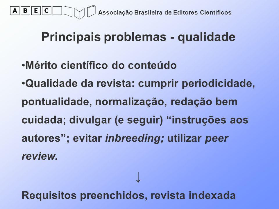 Principais problemas - qualidade