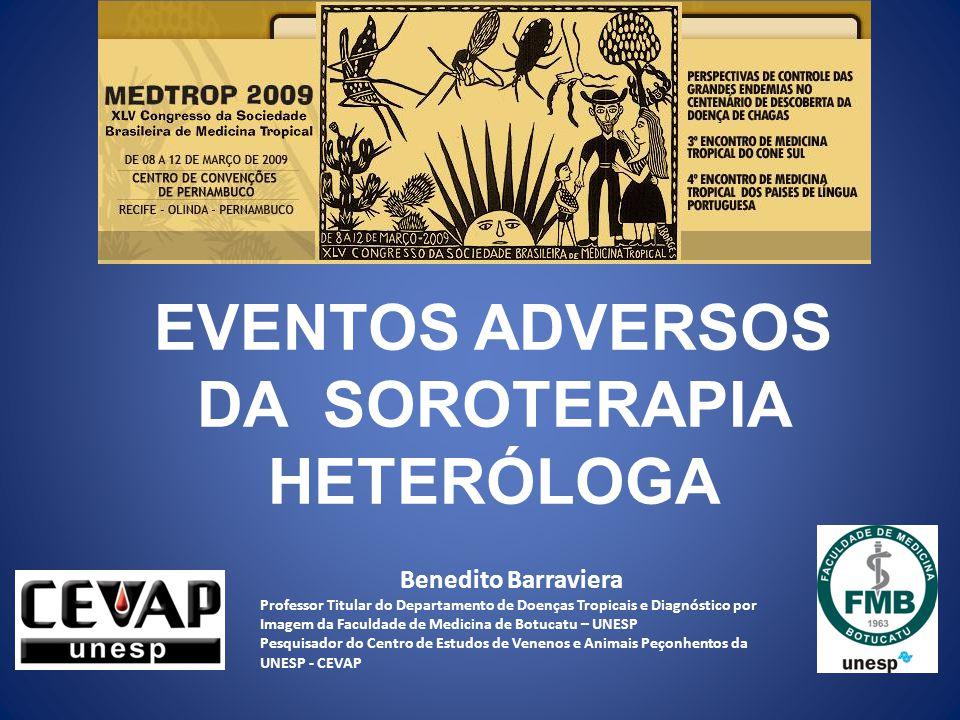EVENTOS ADVERSOS DA SOROTERAPIA HETERÓLOGA