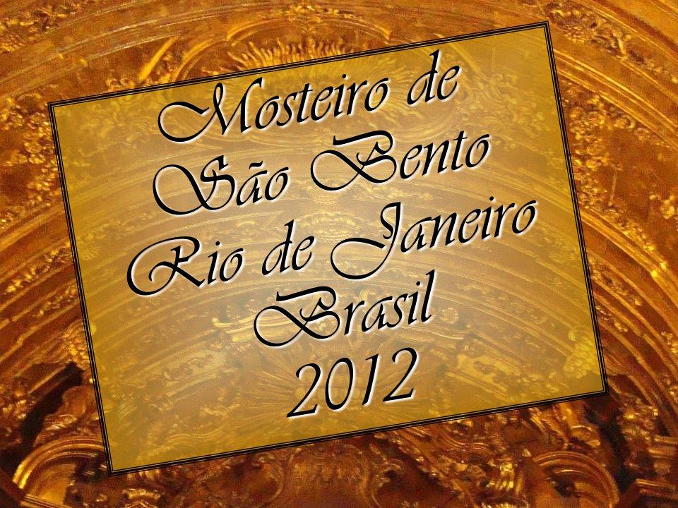 Mosteiro de São Bento Rio de Janeiro Brasil 2012