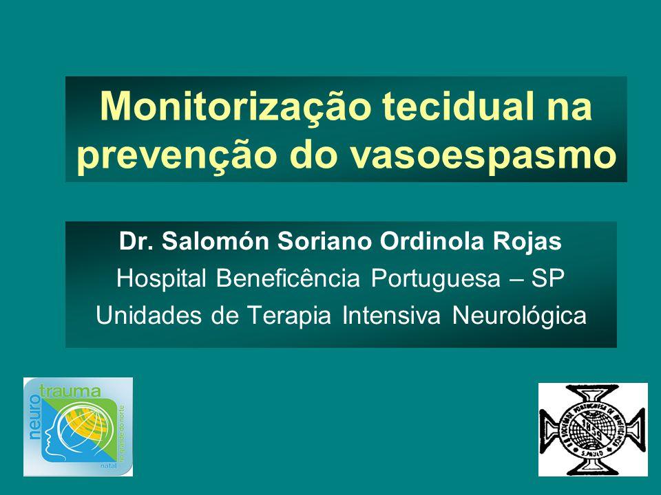 Monitorização tecidual na prevenção do vasoespasmo