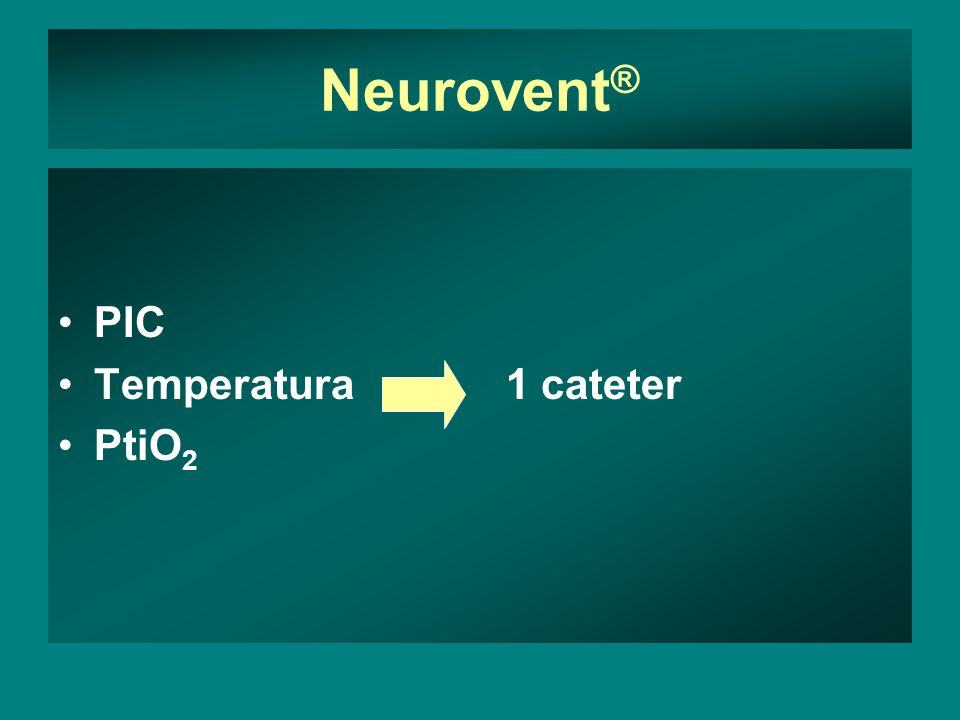 Neurovent® PIC Temperatura 1 cateter PtiO2