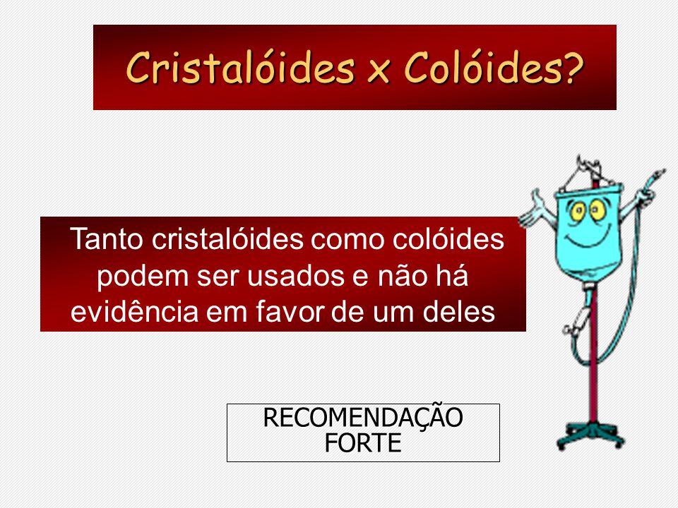 Cristalóides x Colóides