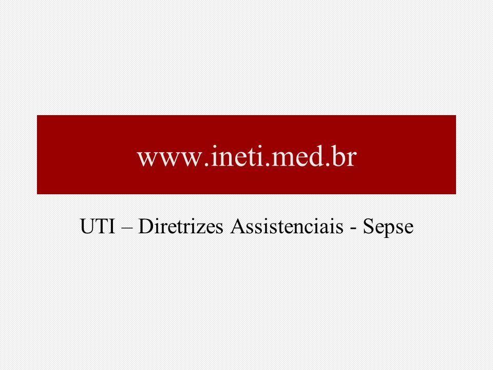 UTI – Diretrizes Assistenciais - Sepse