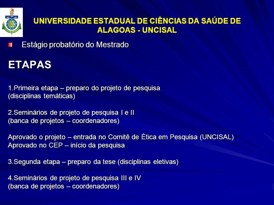 UNIVERSIDADE ESTADUAL DE CIÊNCIAS DA SAÚDE DE ALAGOAS - UNCISAL