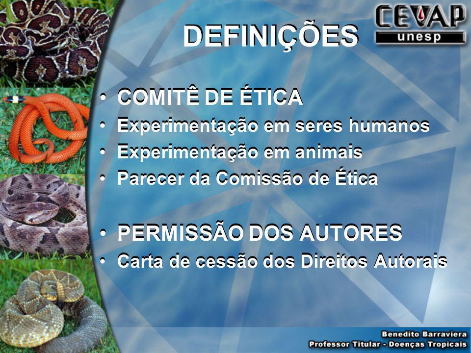 DEFINIÇÕES COMITÊ DE ÉTICA PERMISSÃO DOS AUTORES